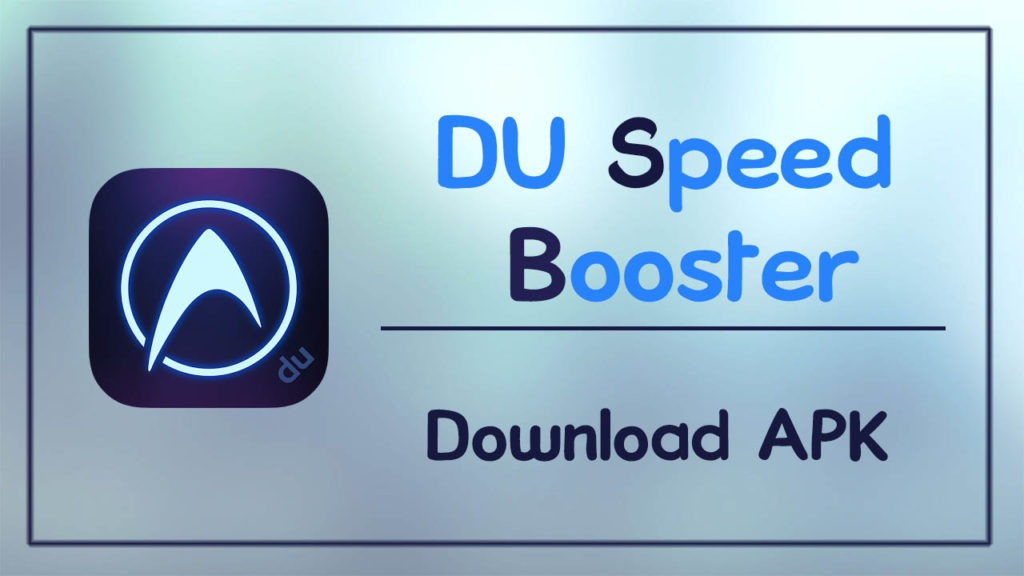 DU Speed Booster APK