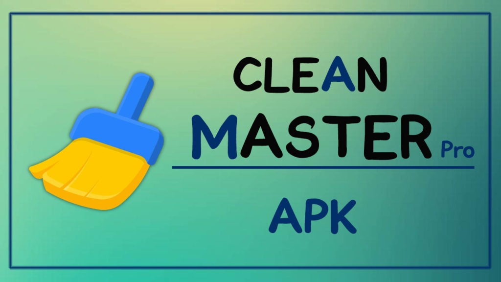 clean master pro apk