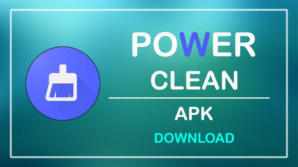 power clean apk