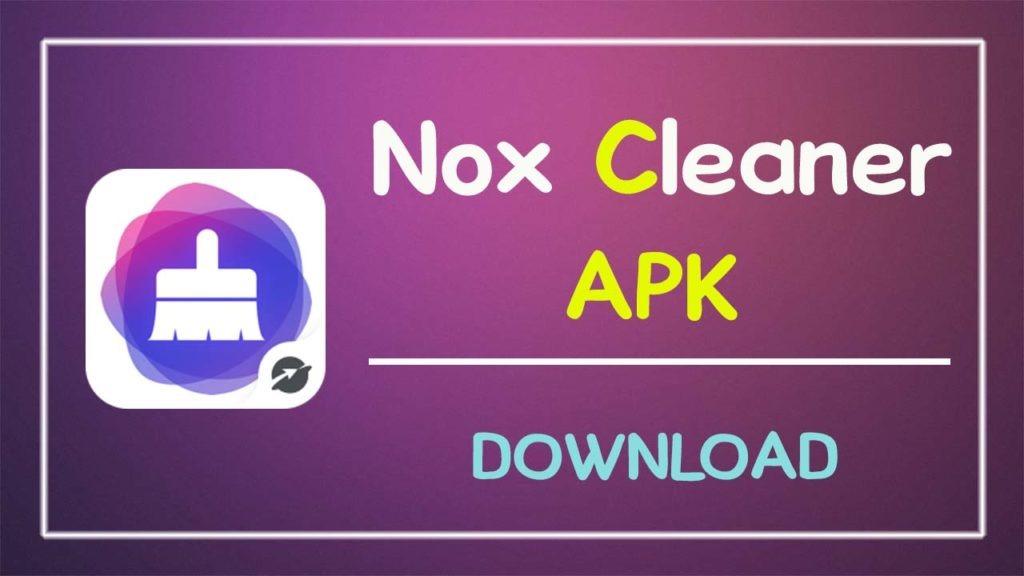 Nox Cleaner APK
