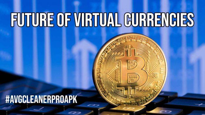 Future of Virtual Currencies