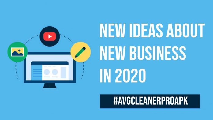 New Ideas About New Business in 2020