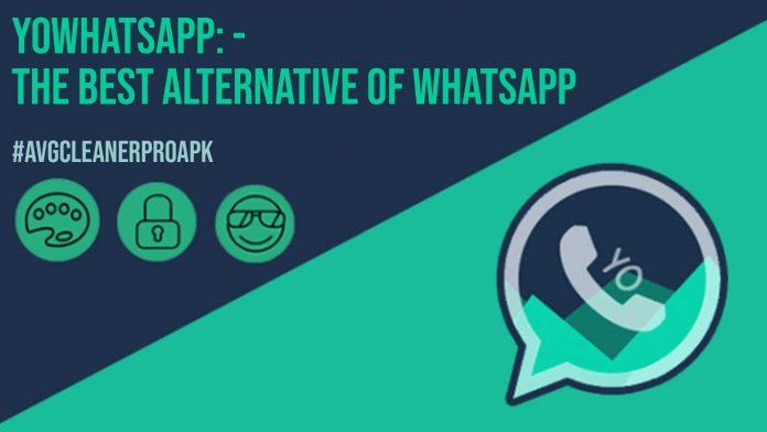 YoWhatsapp The Best Alternative of WhatsApp
