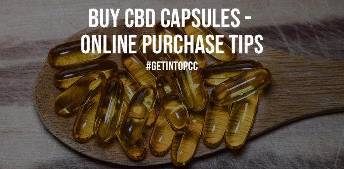Buy CBD Capsules Online Purchase Tips